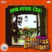 Bailando Con. Música de Guatemala para los Latinos by Marimba Maderas Chapinas