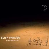O Nordeste de Lua by Elisa Paraíso