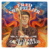 25 Years On The Road, Vol. 2 : Live von Fred Chapellier