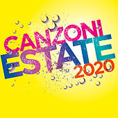 Canzoni Estate 2020 di Various Artists