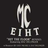Hit the Floor - Remixes von MC Eiht