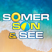 Somer Son & See von Various Artists