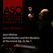 Sibelius: Lemminkäinen and the Maidens of the Island, Op. 22, No. 1 by American Symphony Orchestra