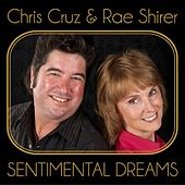 Sentimental Dreams by Chris Cruz