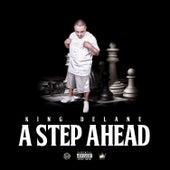 A Step Ahead by King DeLane