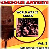 World War II Songs Vol. 3 by Various Artists