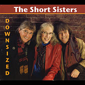 Downsized by The Short Sisters