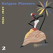 Calypso Pionners, Vol. 2 (1925 - 1947) de Various Artists