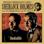 Drachenblut (Sherlock Holmes : Aus den Tagebüchern von Dr. Watson) by Sherlock Holmes