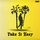 Take It Easy by Cisco Adler