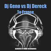 To France by Dj Geno