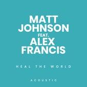 Heal the World (Acoustic) de Matt Johnson