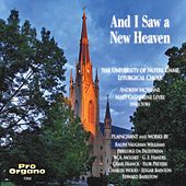 And I Saw a New Heaven de Notre Dame Liturgical Choir