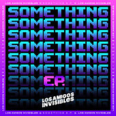 Something von Los Amigos Invisibles