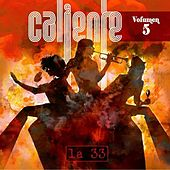 Caliente, Vol. 5 by La-33