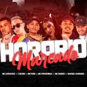 Horário Marcado by Rafael O Brabo Th CDM