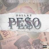 PE$O by Dollaz (Hip-Hop)