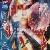Impermanência by Emana