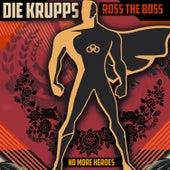 No More Heroes von Die Krupps