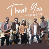 Thank You by Sound Of PM