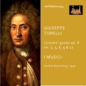 Torelli: Violin Concertos, Op. 8 Nos. 2, 3, 6, 9 & 12 by I Musici