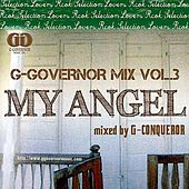 G-Governor Mix vol.3 My Angel by Various Artists