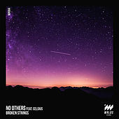Broken Strings by No Others