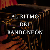 Al ritmo del bandoneón by Various Artists