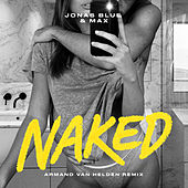 Naked (Armand Van Helden Remix) by Jonas Blue