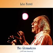 The Remasters (All Tracks Remastered) de Leo Ferre