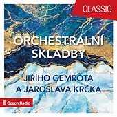 Orchestrální skladby Jiřího Gemrota a Jaroslava Krčka von Prague Radio Symphony Orchestra