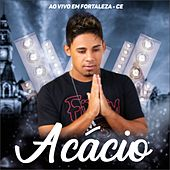Ao Vivo em Fortaleza, CE de Acácio