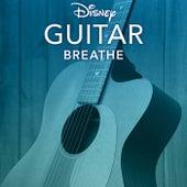 Disney Guitar: Breathe by Disney Peaceful Guitar