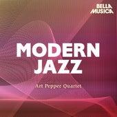 Modern Jazz: Art Pepper Quartet de Art Pepper