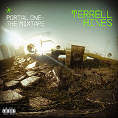 Portal One: The Mixtape by Terrell Hines
