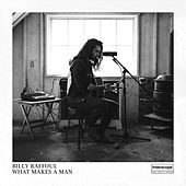 What Makes a Man by Billy Raffoul