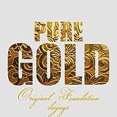 Pure Gold - Original Foundation Deejays de Various Artists