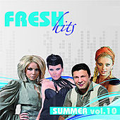 Fresh Hits Summer Vol. 10 by Various Artists