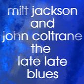 The Late Late Blues van John Coltrane