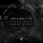 Black Hole (Vagus Remix) by Yahel