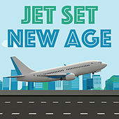 Jet Set New Age by Various Artists