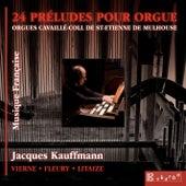 24 Préludes pour orgue by Jacques Kauffmann