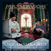 Life Insurance 20 Year Anniversary Edition, Volume 2 by Mr. Serv-On