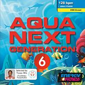 Aqua Next Generation 6 (Mixed Compilation For Fitness & Workout 128 Bpm / 32 Count) de Various Artists