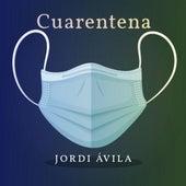 Cuarentena von Jordi Ávila