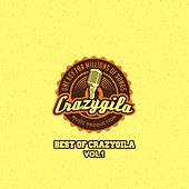 Best Of Crazygila, Vol. 1 by Various Artists