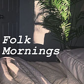 Folk Mornings by Various Artists