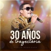30 Años de Trayectoria de Raulin Rodriguez
