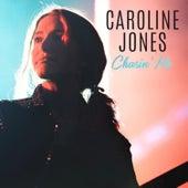 Chasin' Me by Caroline Jones