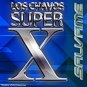 Salvame de Los Chavos Super X